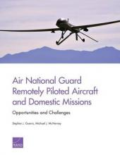 Air National Guard Remotely Piloted Aircraft and Domestic Missions