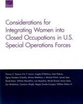 Considerations for Integrating Women into Closed Occupations in U.S. Special Operations Forces