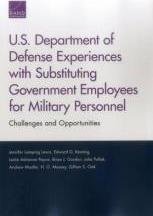 U.S. Department of Defense Experiences with Substituting Government Employees for Military Personnel