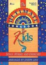 Ultimate Praise Songbook for Kids