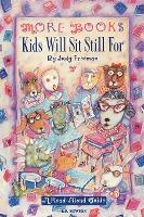 More Books Kids Will Sit Still for