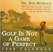 Golf Is Not a Game of Perfect 2000 Calendar