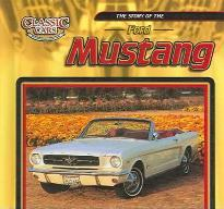 The Story of the Ford Mustang