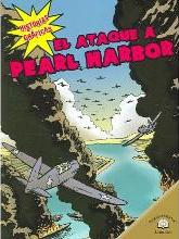 El Ataque a Pearl Harbor (the Bombing of Pearl Harbor)