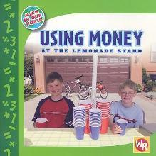 Using Money at the Lemonade Stand