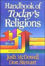 Handbook of Today's Religions / Josh McDowell and Don Stewart