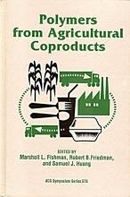 Polymers from Agricultural Coproducts