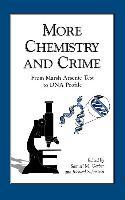 More Chemistry and Crime