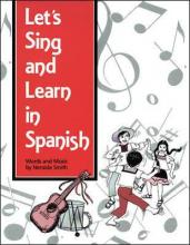 Lets Sing and Learn in Spanish Package, Grades K-8
