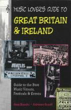 Music Lover's Guide to Great Britain and Ireland