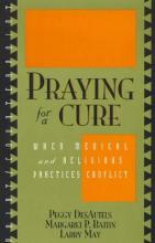 Praying for a Cure