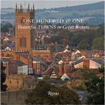 One Hundred and One Beautiful Towns in Great Britain
