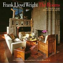 Frank Lloyd Wright: the Rooms : Interiors and Decorative Arts