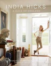 India Hicks: The Story of Four Houses