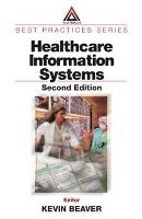 Healthcare Information Systems, Second Edition