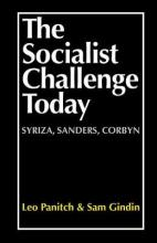 The Socialist Challenge Today