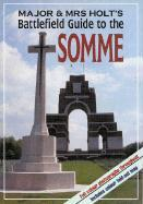 Major & Mrs Holt's (Somme) Battlefield Guide to the Somme