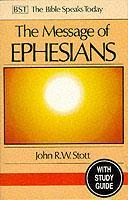 The Message of Ephesians: With Study Guide