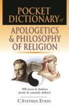 Pocket Dictionary of Apologetics and Philosophy of Religion