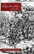 The Anglo-Scots Wars, 1513-1550