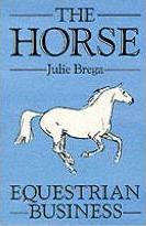 The Horse: Equestrian Business