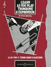 Learn as You Play Trombone / Euphonium (Treble Clef): Tutor Book