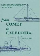 """From """"Comet"""" to """"Caledonia"""""""