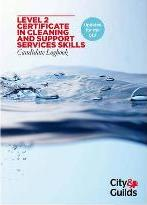 Level 2 Certificate in Cleaning and Support Services Candidate Logbook