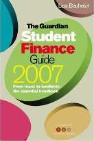 "The ""Guardian"" Student Finance Guide 2007"