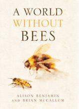 A World Without Bees