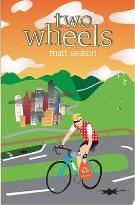 Two Wheels Thoughts from the Bike Lane