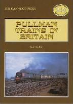 Pullman Trains of Great Britain