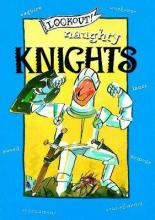 Lookout! Naughty Knights