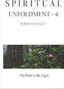 Spiritual Unfoldment: Path of the Light v. 4