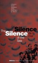 The Silence of the Sea / Le Silence De La Mer