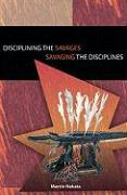 Disciplining the Savages Savaging the Disciplines