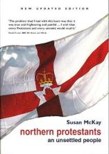 Northern Protestants - An Unsettled People