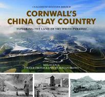 Cornwall's China Clay Country