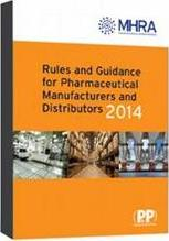 Rules and Guidance for Pharmaceutical Manufacturers and Distributors (The Orange Guide) 2014