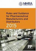 Rules and Guidance for Pharmaceutical Manufacturers and Distributors (the Orange Guide) 2015