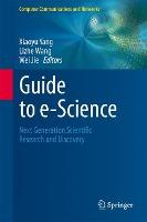 Guide to E-Science