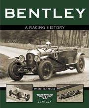 Bentley: A Racing History