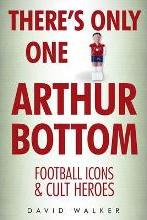 There's Only One Arthur Bottom