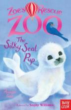 Zoe's Rescue Zoo: the Silky Seal Pup