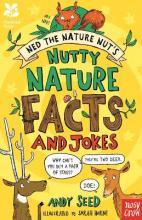 National Trust: Ned the Nature Nut's Nutty Nature Facts and Jokes