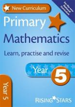 New Curriculum Primary Maths Learn, Practise and Revise Year 5