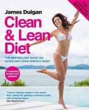 Clean & Lean Diet Revised and Updated
