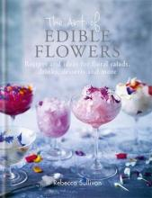 The Art of Natural Edible Flowers