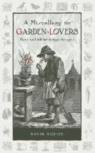 A Miscellany for Garden-Lovers