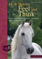 How Horses Feel and Think